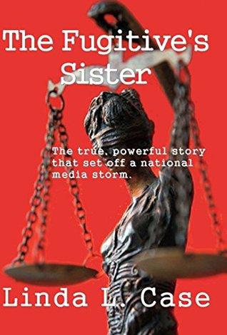 Fugitive sister